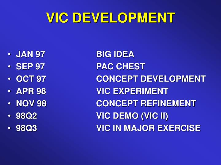 VIC DEVELOPMENT