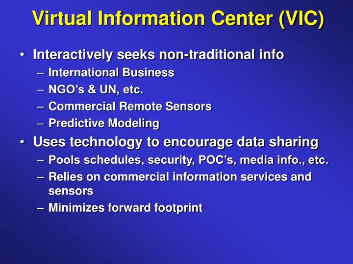 Virtual Information Center (VIC)