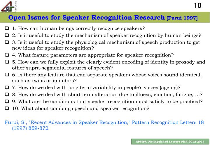 Open Issues for Speaker Recognition Research