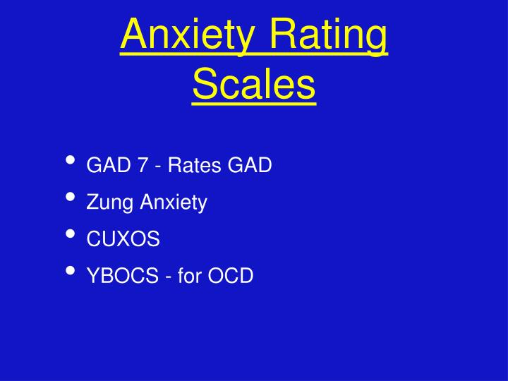 Anxiety Rating Scales