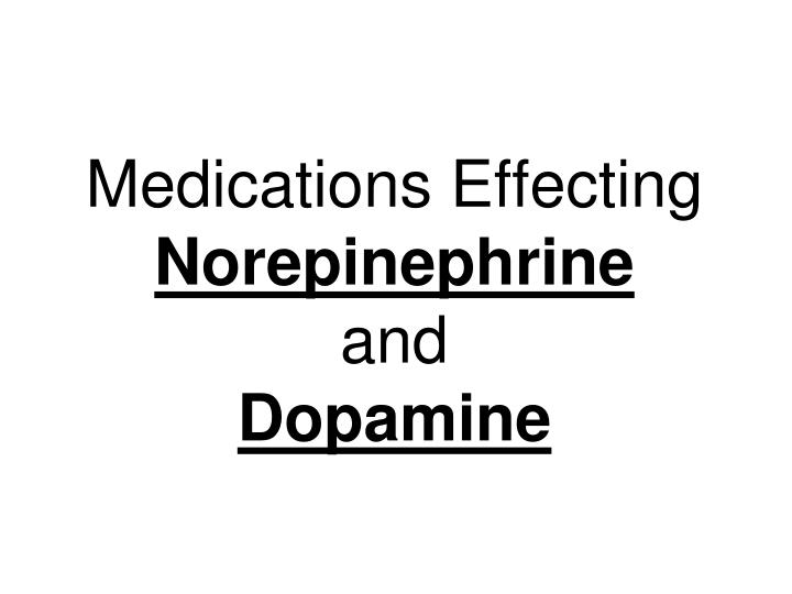 Medications Effecting