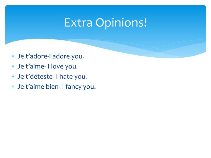 Extra Opinions!