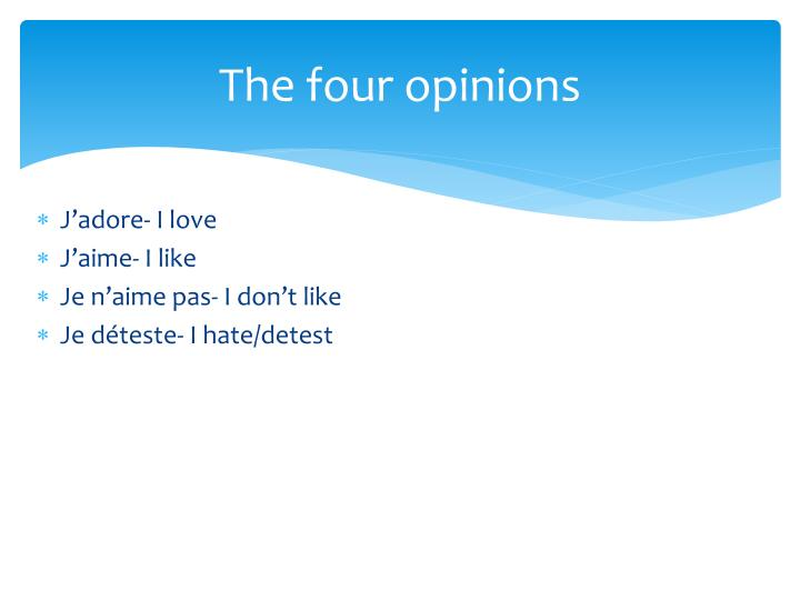 The four opinions