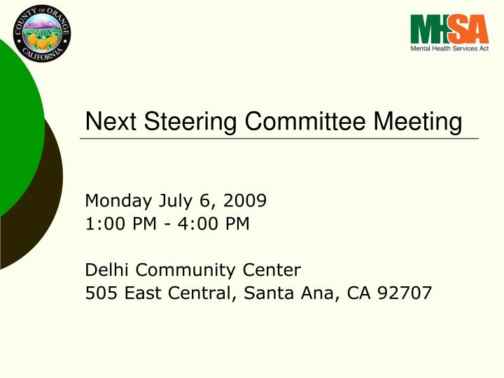Next Steering Committee Meeting