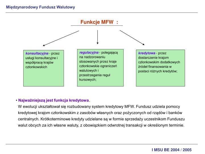 Funkcje MFW  :