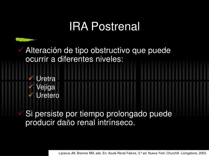 IRA Postrenal