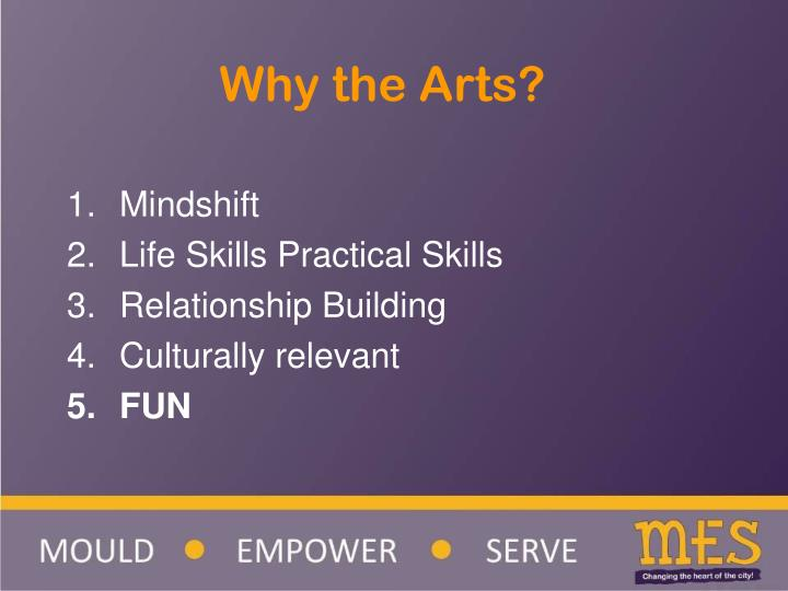 Why the Arts?