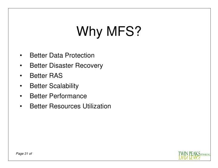 Why MFS?