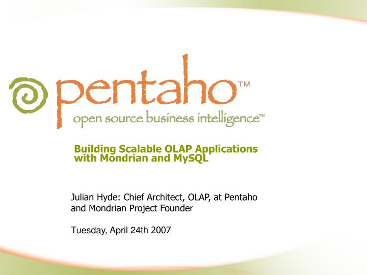 building scalable olap applications with mondrian and mysql