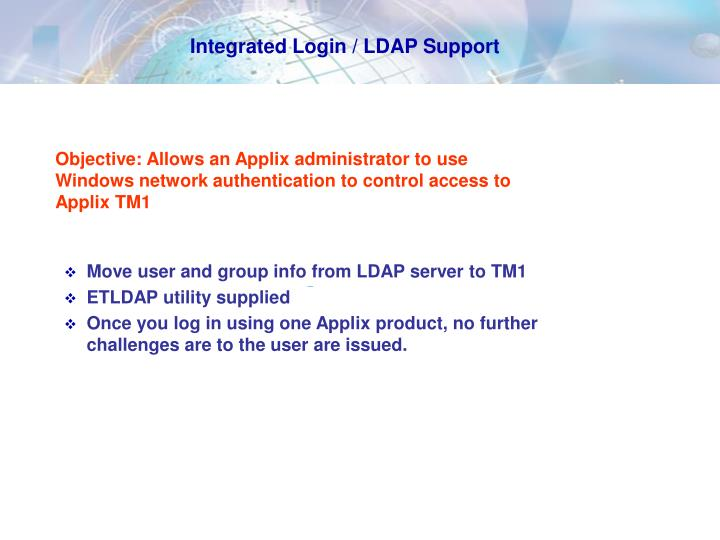 Integrated Login / LDAP Support