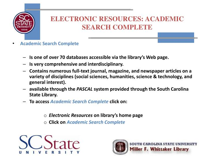 ELECTRONIC RESOURCES: ACADEMIC SEARCH COMPLETE