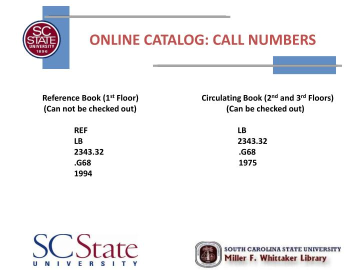 ONLINE CATALOG: CALL NUMBERS