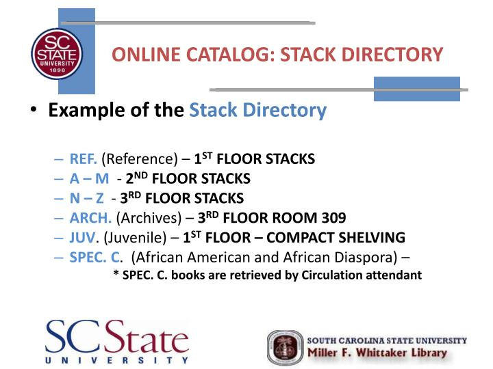 ONLINE CATALOG: STACK DIRECTORY
