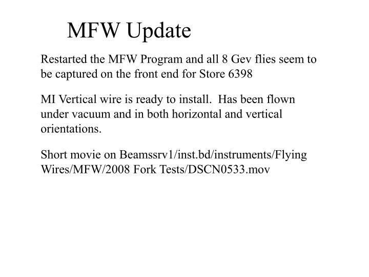 MFW Update