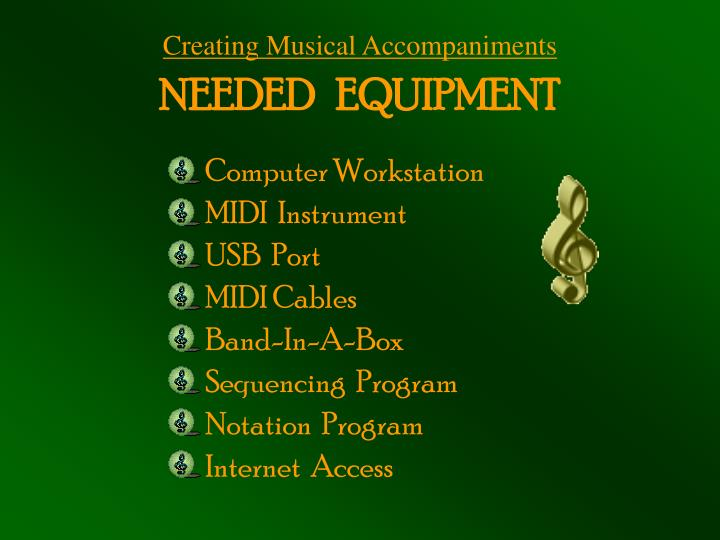 Creating Musical Accompaniments