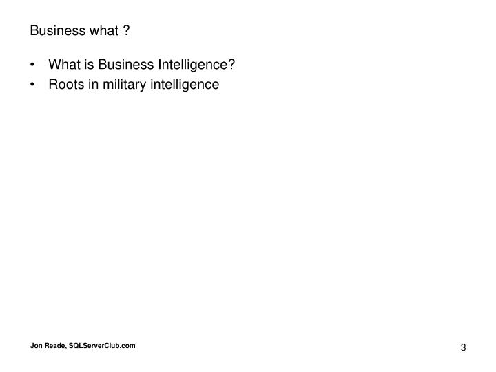 Business what ?