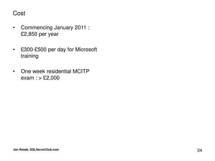 Commencing January 2011 : £2,850 per year