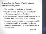 completing the order what is already included in the forms