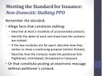 meeting the standard for issuance non domestic stalking ppo