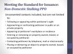 meeting the standard for issuance non domestic stalking ppo1