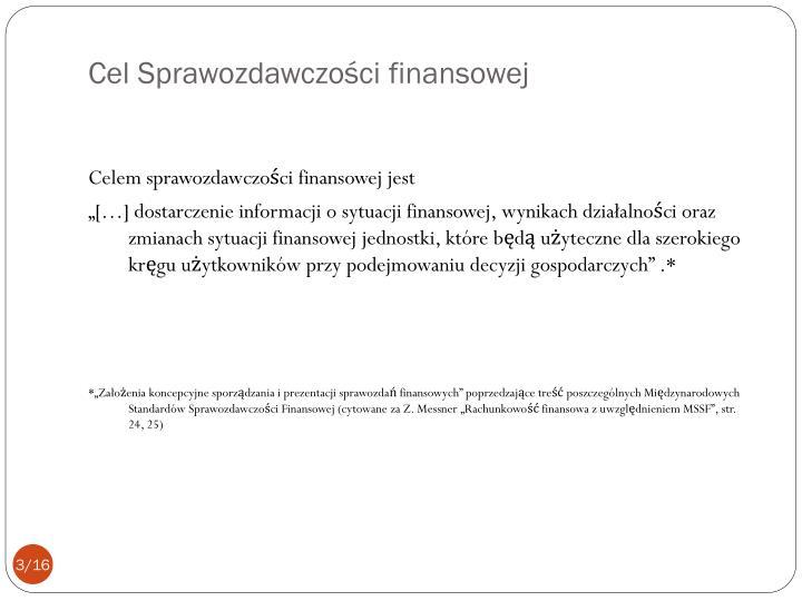 Cel Sprawozdawczości finansowej