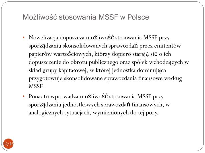 Możliwość stosowania MSSF w Polsce