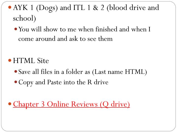 AYK 1 (Dogs) and ITL 1 & 2 (blood drive and school)