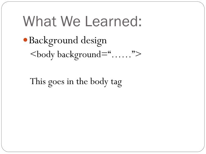 What We Learned:
