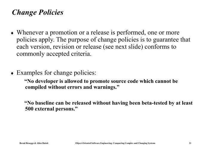 Change Policies