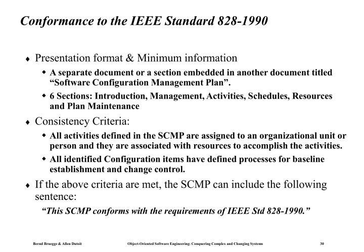 Conformance to the IEEE Standard 828-1990