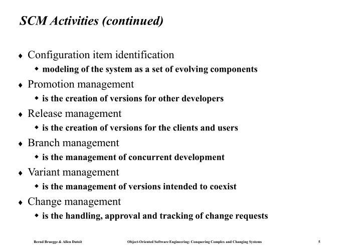 SCM Activities (continued)