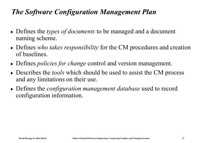 The Software Configuration Management Plan