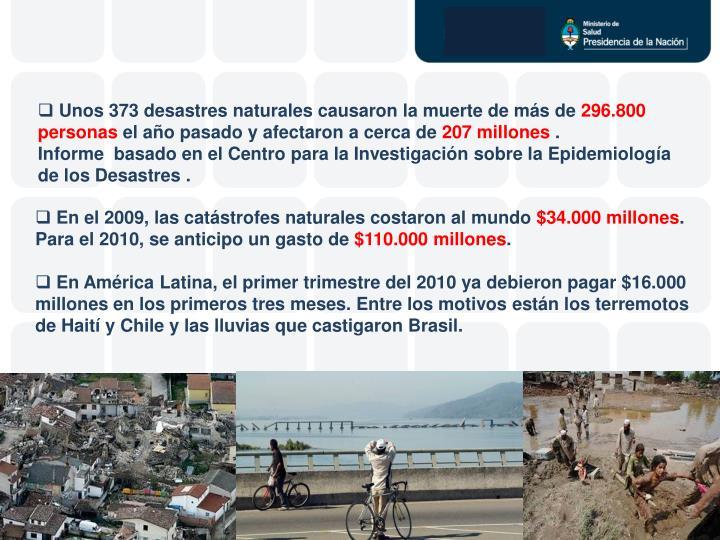 Unos 373 desastres naturales causaron la muerte de más de