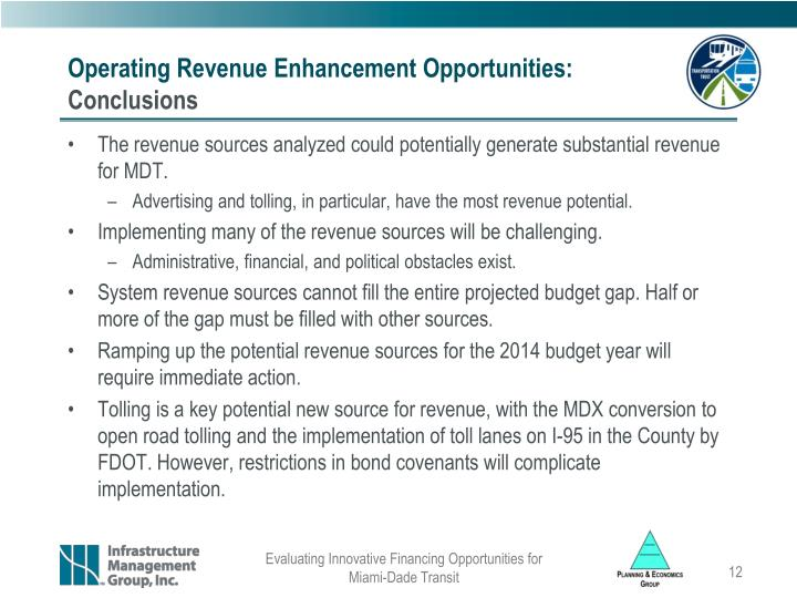 Operating Revenue Enhancement Opportunities: