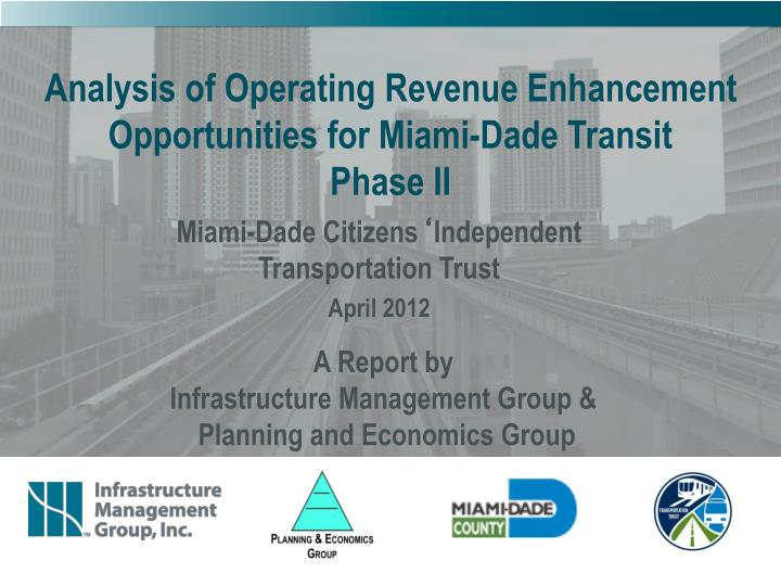 Analysis of Operating Revenue Enhancement Opportunities for Miami-Dade Transit