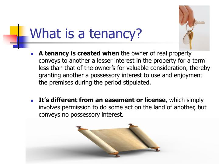 What is a tenancy?
