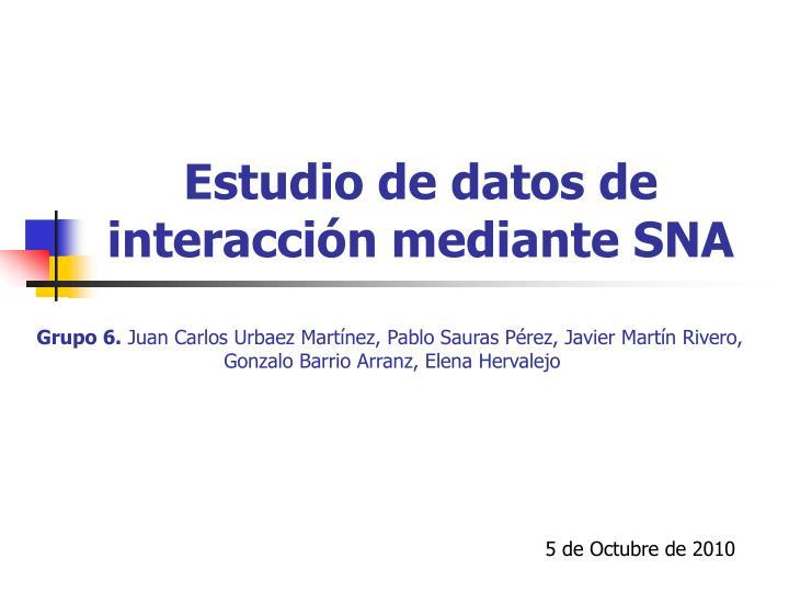 Estudio de datos de interacción mediante SNA