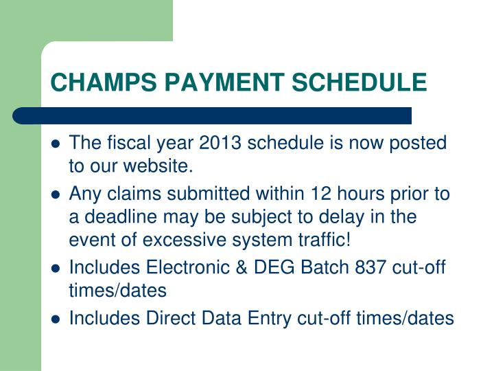 CHAMPS PAYMENT SCHEDULE