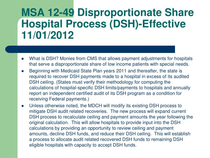 MSA 12-49 Disproportionate Share Hospital Process (DSH)-Effective 11/01/2012