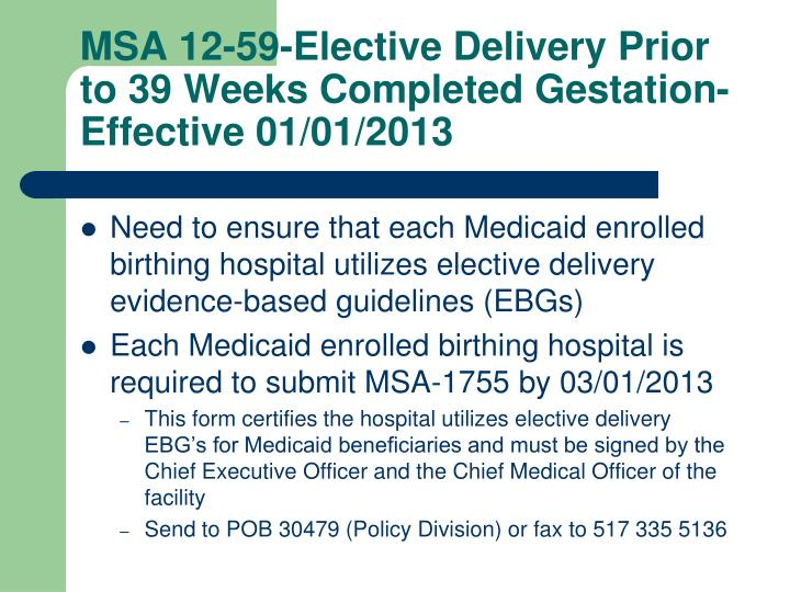 MSA 12-59-Elective Delivery Prior to 39 Weeks Completed Gestation-Effective 01/01/2013