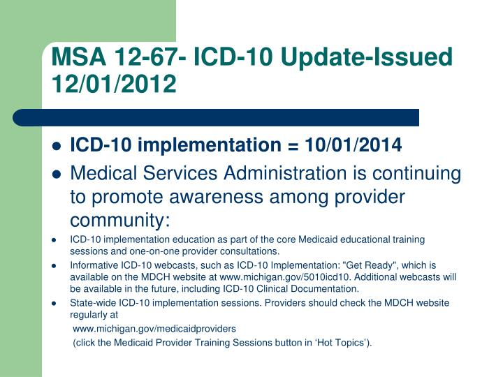 MSA 12-67- ICD-10 Update-Issued 12/01/2012