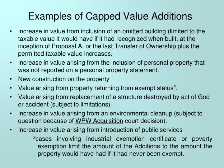 Examples of Capped Value Additions