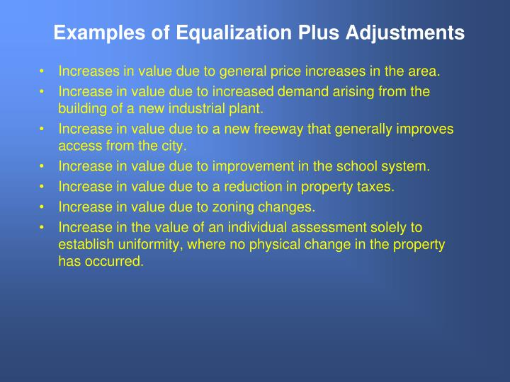 Examples of Equalization Plus Adjustments