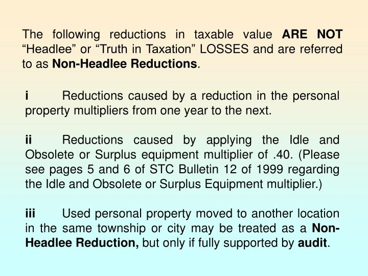 The following reductions in taxable value