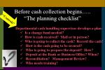 before cash collection begins the planning checklist