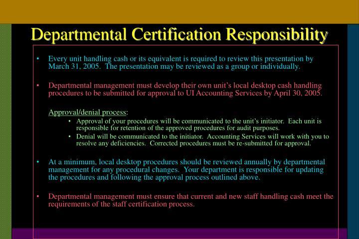 Departmental Certification Responsibility