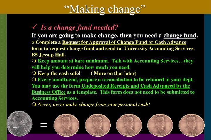"""""""Making change"""""""