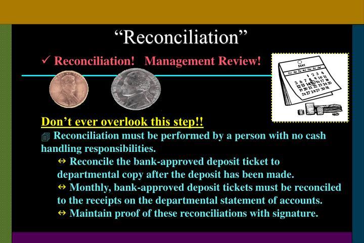 """Reconciliation"""