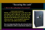 securing the cash