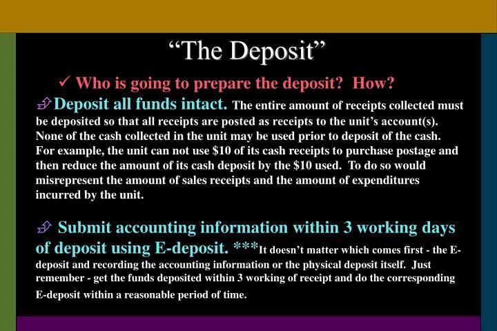 """The Deposit"""